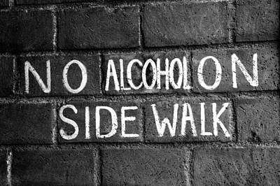 No Alcohol On Sidewalk Poster by Brandon Addis