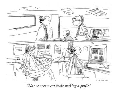 No One Ever Went Broke Making A Profit Poster by Richard Clin