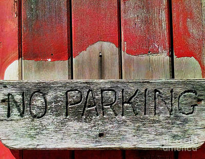 Poster featuring the photograph No Parking by James Aiken
