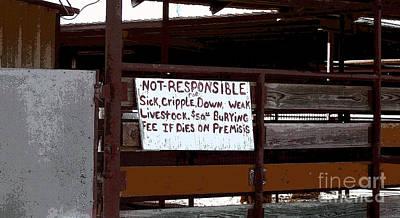 Not Responsible Poster by R McLellan