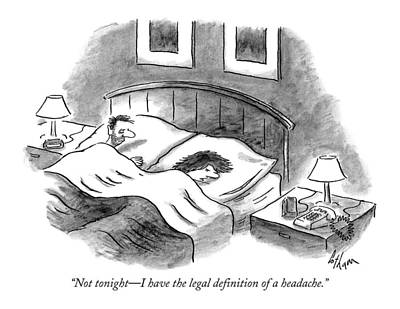 Not Tonight - I Have The Legal Definition Poster by Frank Cotham