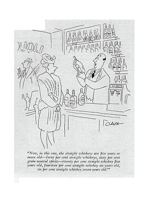 Now, In This One, The Straight Whiskeys Are ?ve Poster by Claude Smith