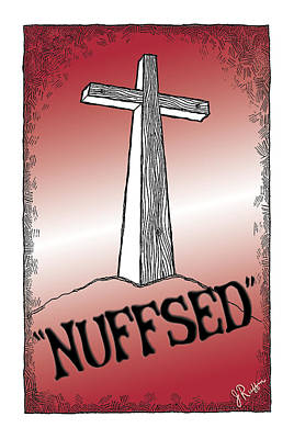 Nuffsed Poster by Jerry Ruffin