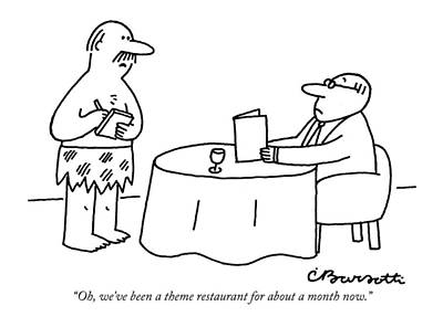 Oh, We've Been A Theme Restaurant Poster by Charles Barsotti