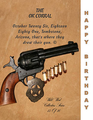 Ok Corral 15 Of 16 Happy Bithday Poster by Thomas McClure