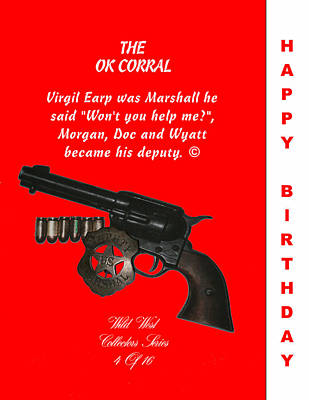 Ok Corral 4 Of 16 Happy Bithday Poster by Thomas McClure