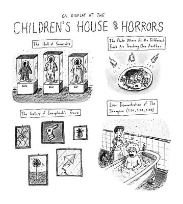 On Display At The Children's House Of Horror: Poster by Roz Chast