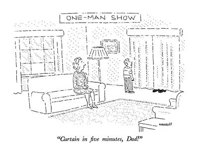 One Man Show Curtain In Five Minutes Poster by Robert Mankoff