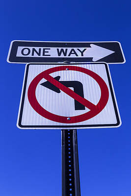 One Way Sign Poster by Garry Gay
