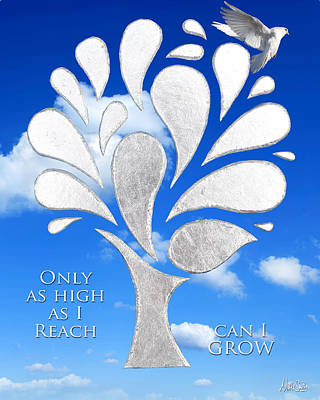 Only As High As I Reach Can I Grow Poster by Nikki Smith
