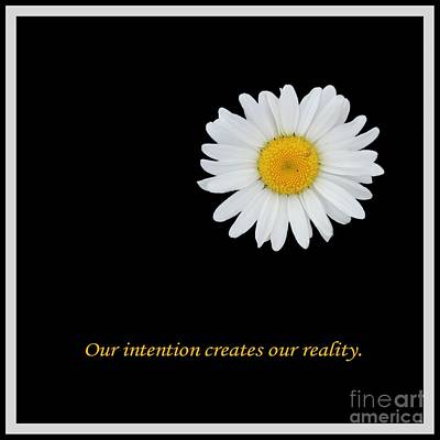Our Intention Creates Our Reality Poster