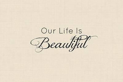 Our Life Is Beautiful Poster
