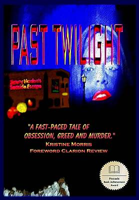 Past Twilight The Novel Poster