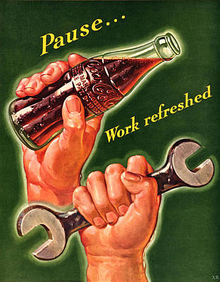 Pause.......work Refreshed - Coca Cola Poster by Georgia Fowler