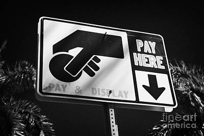 Pay And Display Pay Here Sign In Miami South Beach Florida Usa Poster by Joe Fox
