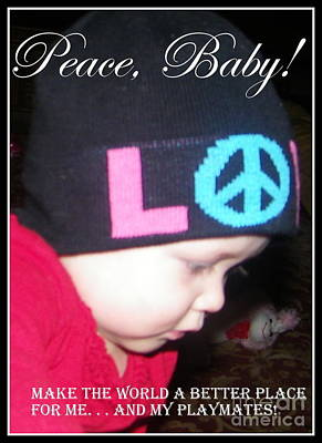 Poster featuring the photograph Peace Baby by Bobbee Rickard