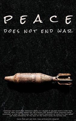 Peace Does Not End War Poster by Weston Westmoreland