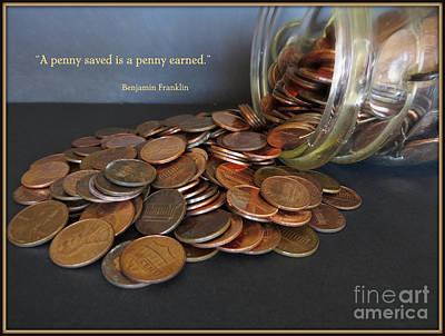 Penny Saved Penny Earned - Benjamin Franklin Poster