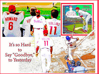 Philadelphia Phillies Goodbye To Yesterday Poster by A Gurmankin