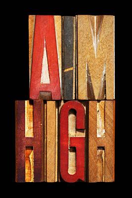 Phrase Aim High Poster by Donald  Erickson