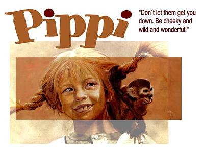 Pippi Longstocking - Quote Poster by Richard Tito