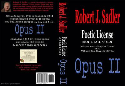 Poetic License #4121964 Opus II Poster by Robert J Sadler