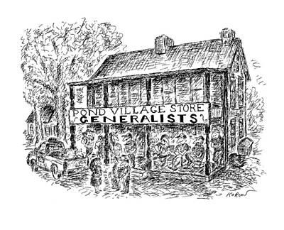 Pond Village Store Generalists Poster by Edward Koren