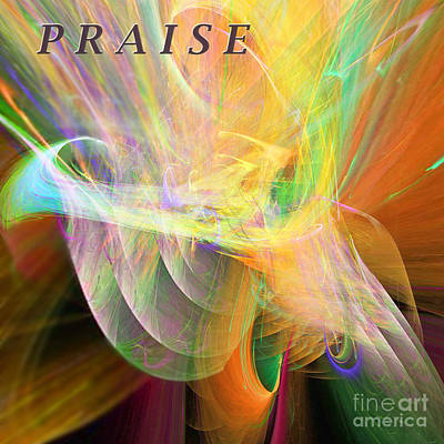 Poster featuring the digital art Praise by Margie Chapman