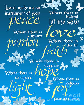 Prayer Of St Francis - Pope Francis Prayer - Blue Butterflies Poster by Ginny Gaura