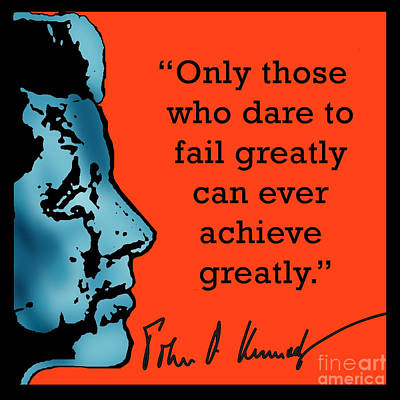 President Kennedy Achievement Quote Poster