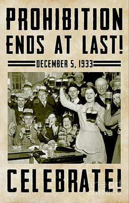 Prohibition Ends Celebrate Poster by Jon Neidert