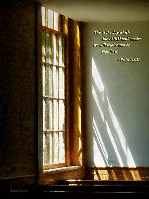 Psalm 118 24 This Is The Day Which The Lord Hath Made Poster by Susan Savad