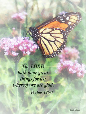 Psalm 126 3 The Lord Hath Done Great Things Poster by Susan Savad
