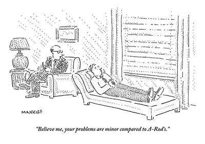 Psychiatrist To Patient On Couch Poster by Robert Mankoff