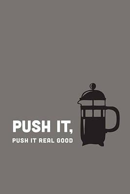 Push It Poster by Nancy Ingersoll
