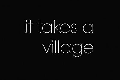 Raising Children It Takes A Village Poster by Chastity Hoff