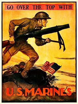 Recruiting Poster - Ww1 - Marines Over The Top Poster by Benjamin Yeager