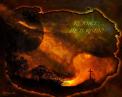 Poster featuring the digital art Rejoice - He Is Risen by J Larry Walker