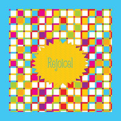 Rejoice Poster by Bonnie Bruno