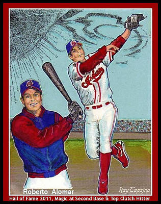 Roberto Alomar Hall Of Fame Poster by Ray Tapajna