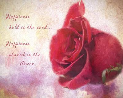 Rose Art - Happiness Shared Poster by Jordan Blackstone