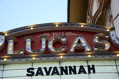 Savannah Lucas Theatre 1921 - Vintage Historical Lucas Theatre Sign Savannah Georgia  Poster by Kathy Fornal