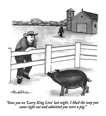 Saw You On 'larry King Live' Last Night. I Liked Poster by J.B. Handelsman