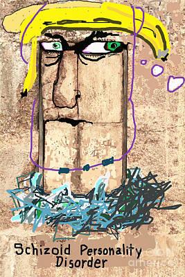 Schizoid Personality Disorder Poster by Joe Jake Pratt