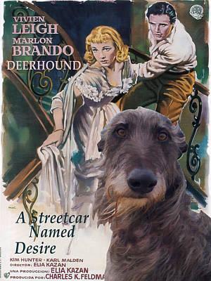 Scottish Deerhound Art - A Streetcar Named Desire Poster by Sandra Sij