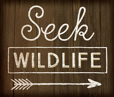 Seek Wildlife Poster by Jennifer Pugh