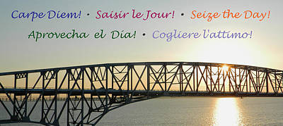 Seize The Day - Annapolis Bay Bridge Poster