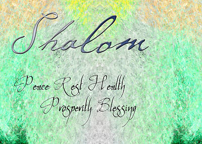 Shalom - Peace Rest Health Prosperity Blessing Poster by Christopher Gaston