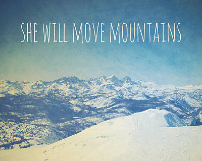 She Will Move Mountains Poster by Nastasia Cook
