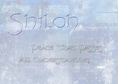 Shiloh - Peace That Passes Understanding. Poster by Christopher Gaston